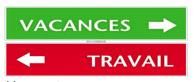Illustration panneau vacances avec flêche vers la droite et en dessous panneau travail avec flêche vers la gauche